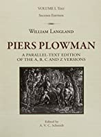 Piers Plowman: A Parallel-Text Edition of the A, B, C and Z Versions (Research in Medieval and Early Modern Culture)