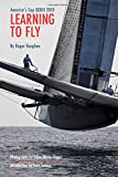Learning to Fly: America's Cup XXXIII 2010