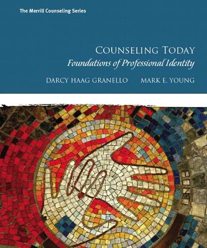 Counseling Today: Foundations of Professional Identity