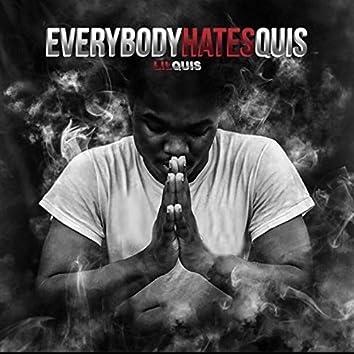 Everybody Hates Quis