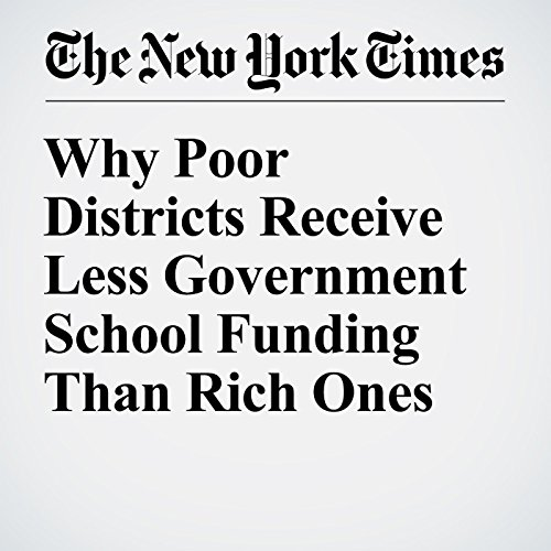 Why Poor Districts Receive Less Government School Funding Than Rich Ones audiobook cover art
