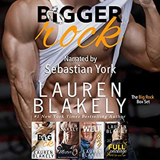 Bigger Rock                   By:                                                                                                                                 Lauren Blakely                               Narrated by:                                                                                                                                 Sebastian York                      Length: 26 hrs and 49 mins     38 ratings     Overall 4.7