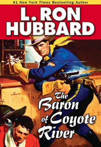 Baron Of Coyote River, The (English Edition)