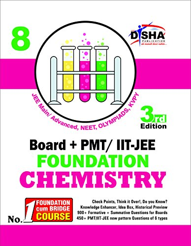 New pattern Class 8 Board + PMT/ IIT-JEE Foundation CHEMISTRY 3rd edition