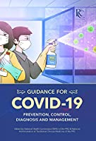 Guidance for Covid-19: Prevention, Control, Diagnosis and Management