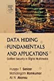 Data Hiding Fundamentals and Applications: Content Security in Digital Multimedia (English Edition)