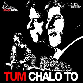Tum Chalo To