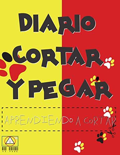 DIARIO CORTAR Y PEGAR: cortar y pegar libros para niños pequeños|tijeras para...