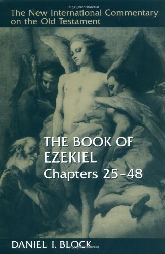Image of The Book of Ezekiel, Chapters 25–48 (New International Commentary on the Old Testament)