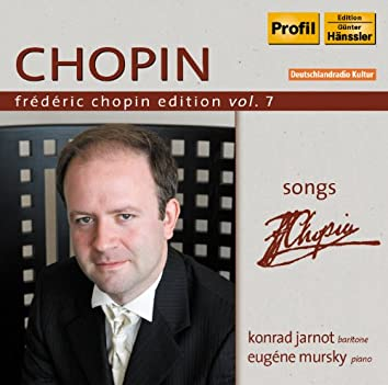 Chopin Edition, Vol. 7: Songs