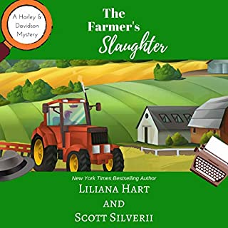 The Farmer's Slaughter (Book 1) (A Harley and Davidson Mystery)                   By:                                                                                                                                 Liliana Hart,                                                                                        Scott Silverii                               Narrated by:                                                                                                                                 Noah Michael Levine,                                                                                        Erin deWard                      Length: 2 hrs and 54 mins     Not rated yet     Overall 0.0