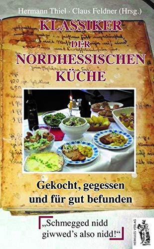 Klassiker der nordhessischen Küche: gekocht, gegessen und für gut befunden