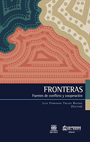 Fronteras: Fuentes de conflicto y cooperación