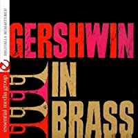 Gershwin in Brass by Jack Saunders (2011-10-24)