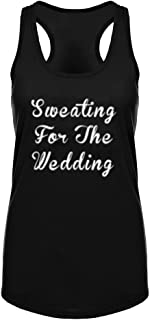 Womens Sweating For The Wedding Fitness Workout Racerback Tank Tops