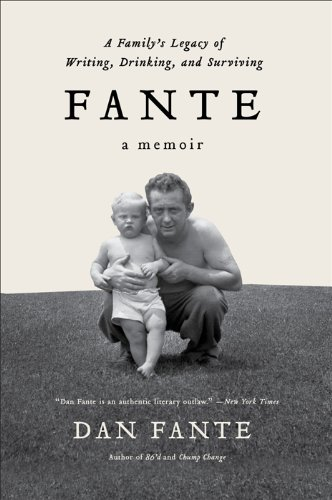 Fante: A Familys Legacy of Writing, Drinking and Surviving (English Edition)