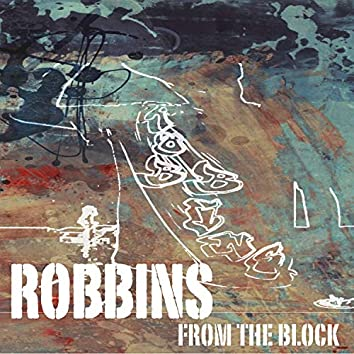 Robbins from the Block