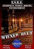 Wiener Blut: E.S.K.E. - Thriller