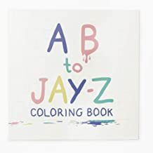A B to Jay-Z Rapper Coloring Book for Kids – ABC Alphabet Learning Inspired by Hip-Hop Rap Artists