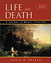Life and Death: A Reader in Moral Problems