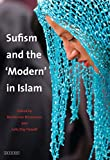 Sufism and the 'Modern' in Islam (Library of Modern Middle East Studies) - Martin van Bruinessen