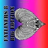 Fatliners 8 Big Edition: enjoy the second 122 fatliners from 366 Fatliners 3 in a bigger edition (Fatliners Big Edition)