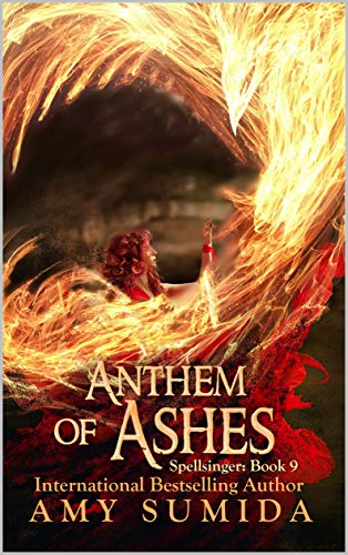 Anthem Of Ashes Spellsinger Book 9 By Amy Sumida