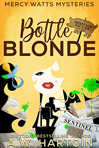 Bottle Blonde (Mercy Watts Mysteries Book 11) by [A.W.  Hartoin]
