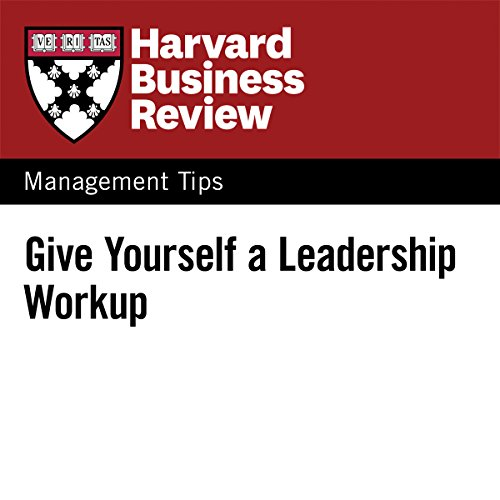 Give Yourself a Leadership Workup audiobook cover art