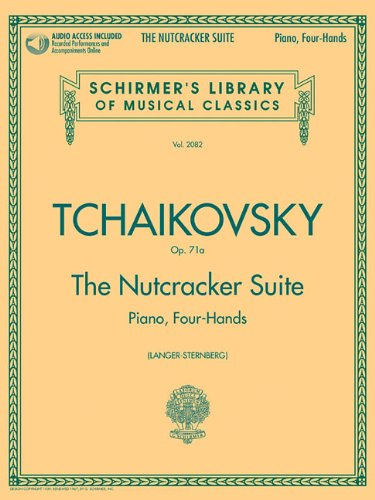 The Nutcracker Suite -Piano Duet Play-Along-: Play-Along, CD für Klavier (2), Klavier 4-händig (Schirmer's Library of Musical Classics, Band 2082)
