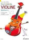 Die Froehliche Violine 1 - Spielbuch. Violine, Klavier