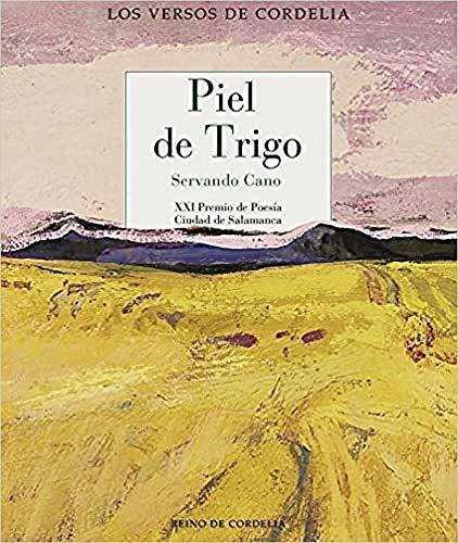 Piel de trigo: XXI Premio de Poesía Ciudad de Salamanca
