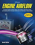 The Engine Airflow Handbook: A Practical Guide to Airflow Theory, Parts Testing, Flow Bench Testing and Analy Zing Data to Increase Performance for Any Street or Racing Engine