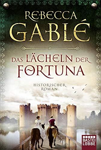 Das Lächeln der Fortuna: Historischer Roman (Waringham Saga, Band 1)