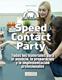 Speed Contact Party | Todos los materiales para el anuncio, la preparación y la implementación profesionales