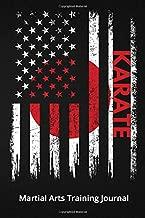 Karate Martial Arts Training Journal: Workout Log