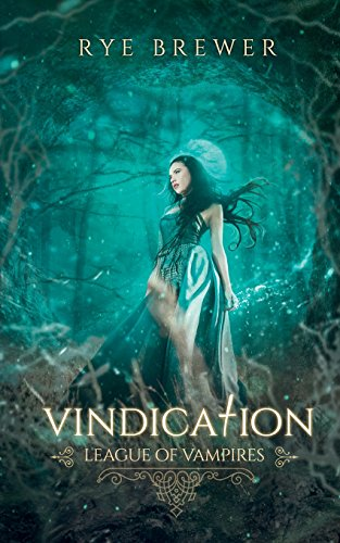 Vindication (League of Vampires) (Volume 7)
