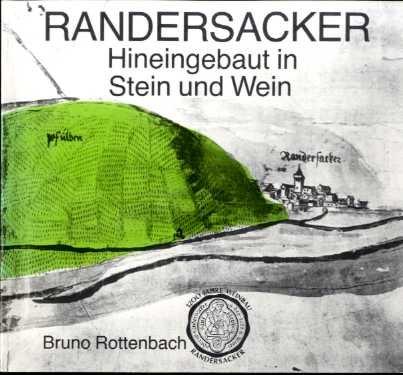 Randersacker : Hineingebaut in Stein und Wein.