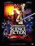 Générations Science-fiction - De Flash Gordon à Matrix: Préface de Robert Watts, producteur des trilogies Star Wars et Indiana Jones