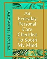An Everyday Personal Care Checklist To Sooth My Mind - Daily Write In Journal - Green Gold Marble Brown Abstract Cover