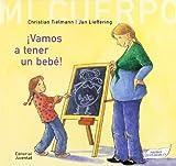 Vamos A Tener Un Bebe!/ We're going to have a baby