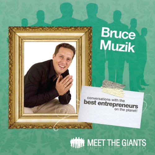 Bruce Muzik - Entrepreneur Lifestyle Design cover art