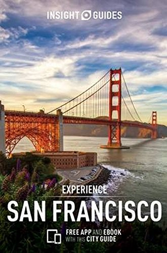 Insight Guides Experience San Francisco (Travel Guide with Free eBook) (Insight Experience Guides)