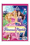 Barbie: The Princess & The Popstar by Universal Studios