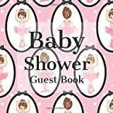 Baby Shower Guest Book: Cute Ballerinas in Tutus - Gender Reveal Boy Girl Signing Sign In Guestbook, Welcome New Baby with Gift Log Recorder, Address Lines, Prediction, Advice Wishes, Photo Milestones