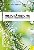Expert Marketplace - Prof. Dr. Elmar Wienecke - Mikronährstoffe: Meilensteine der Gesundheitsmedizin