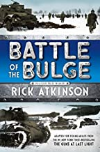 Battle of the Bulge [The Young Readers Adaptation] by Rick Atkinson(2016-06-28)