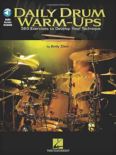 Daily Drum Warm-Ups: 365 Exercises to Develop Your Technique (BATTERIE)