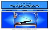 Pilates CADILLAC Personal Studio Guide (Melinda Bryan Pilates Pocket Guide) (English Edition)