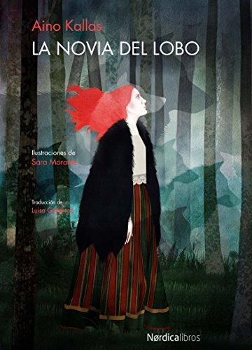 La novia del lobo (Ilustrados) (Spanish Edition)